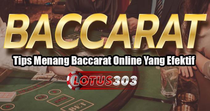 Tips Menang Baccarat Online Yang Efektif